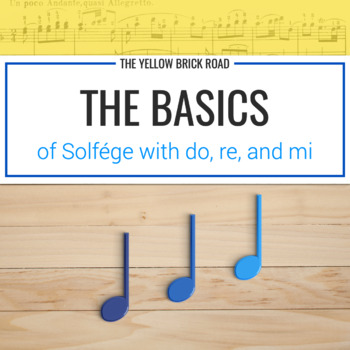 Basics of Solfége with Do, Re, and Mi