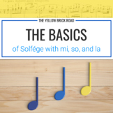 Basics of Solfége with Mi, So, and La