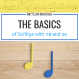 Basics of Solfége with Mi and So