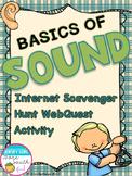 Basics of Sound Internet Scavenger Hunt WebQuest Activity