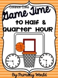 Basketball March Madness Time to Half and Quarter  Hour