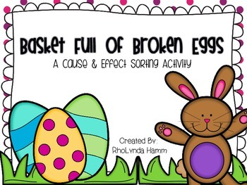 Basket Full of Broken Eggs: A Cause & Effect Sorting Activity