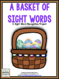 Basket of Sight Words Editable Assessment Project