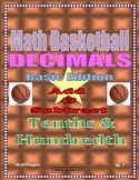 Basketball Adding & Subtracting Tenths and Hundredths Decimals 4 Person Game