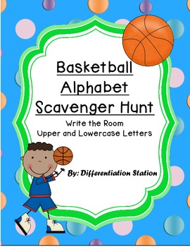 Basketball Alphabet Scavenger Hunt, Write the Room Sports