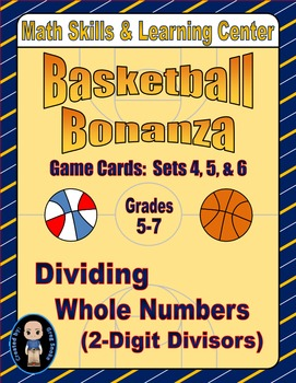 Basketball Bonanza Game Cards (Division with 2-Digit Divisors) Sets 4-5-6