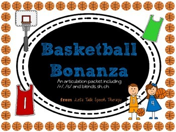 Basketball Bonanza-an Articulation Packet for Speech Therapy (r, s, sh, ch)