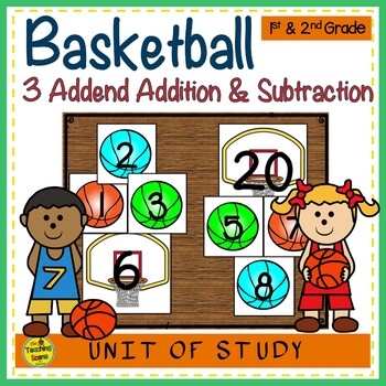 Basketball Build 3 Addend Addition & Subtraction Number Sentences