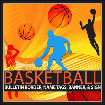 Basketball Theme Bulletin Border, Banner, Name Tags, and E