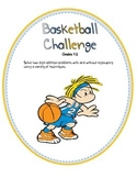 Basketball Challenge (Addition Regrouping)
