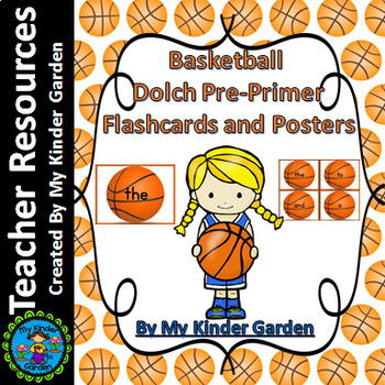 Basketball Dolch Pre-Primer High Frequency Sight Word Flashcards & Posters