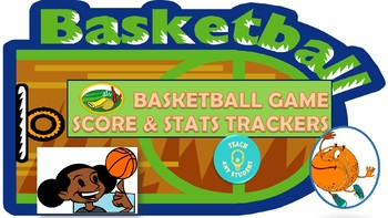 Basketball Game Score and Stats Trackers