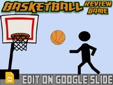 Basketball: Interactive Review Game (Editable on Google Slides)