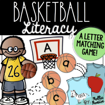 Basketball Literacy - A Letter Matching Game FREEBIE