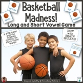 Long or Short Vowels    Basketball Madness