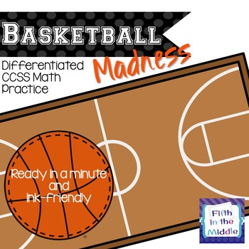 Basketball Madness - Differentiated CCSS Math Practice {Editable}