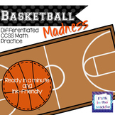 EDITABLE Basketball Madness Differentiated CCSS Math Practice