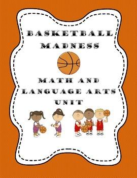 Basketball Madness Math and Language Arts Unit (Grades K-3)