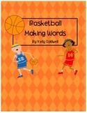 Basketball Making Words