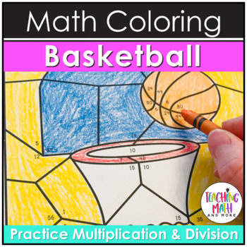 Basketball March Madness Multiplication & Division Coloring Pages