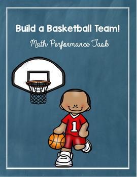 Basketball Math - Build your Team Performance Task