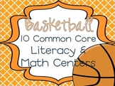 Basketball Math & Literacy Centers: Common Core