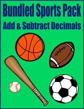 Sports Bundle Math Skills & Learning Center (Add & Subtract Decimals)