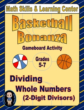 Basketball Math Skills & Learning Center (Division with 2-Digit Divisors)