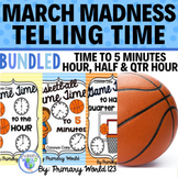 March Madness Basketball-Telling Time  Bundle!