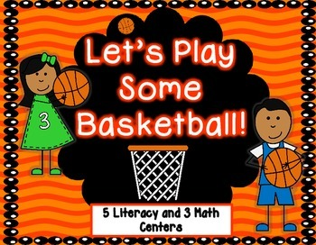 Basketball Math and Literacy Centers