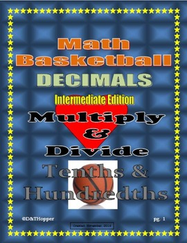 Basketball Multiplying and Dividing Tenths and Hundredths Decimals 4 Person Game