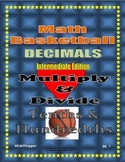 Basketball Multiplying and Dividing Tenths and Hundredths