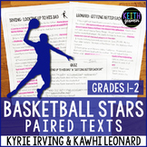 Basketball Paired Texts: Kyrie Irving and Kawhi Leonard (G