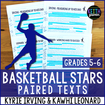 Basketball Paired Texts: Kyrie Irving and Kawhi Leonard (Grades 5-6)