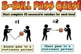 PE Basketball Pass Quest Skill Progression - 9 Levels!