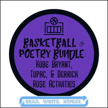 Basketball & Poetry BUNDLE: Kobe Bryant & Tupac & Derrick Rose Activities