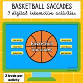 Basketball Saccades Digital Games