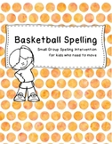 Basketball Spelling Active Small Group Lesson Intervention