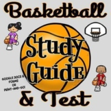 Basketball Study Guide, Test and Answer Key - Editable in
