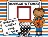 Basketball Ten Frame Activities