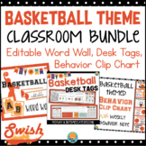 Basketball Theme Classroom BUNDLE Word Wall, Behavior Chart, Desk Tags