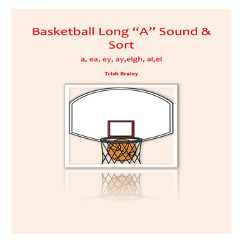 "Basketball Theme Long ""A"" sound and sort"