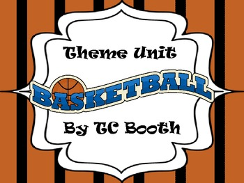 Basketball Theme Unit
