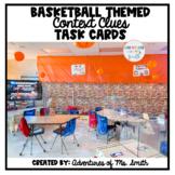 Basketball Themed Context Clues Task Cards (Digital Option