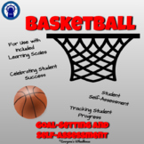 Basketball Unit Goal-Setting and Self-Assessment