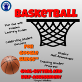 Basketball Unit Goal-Setting and Self-Assessment Rubric fo