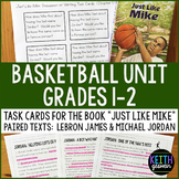 Basketball Unit (Grades 1-2):  Novel Task Cards and Paired Texts