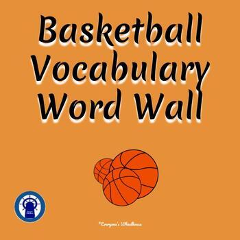 basketball vocabulary word wall by everyone s wheelhouse tpt