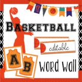 Basketball Word Wall EDITABLE Sports Theme