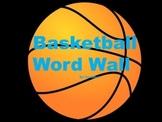 Basketball Word Wall